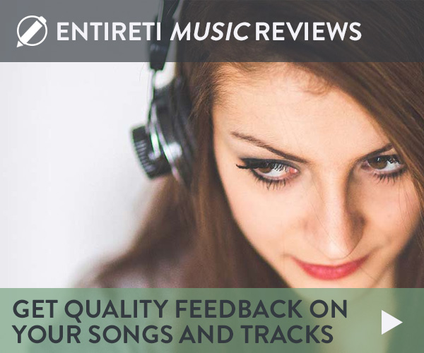 Entireti Music Reviews. Get quality feedback on your scongs and tracks